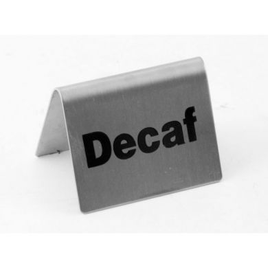Tent Sign - Stainless Steel (Decaf)