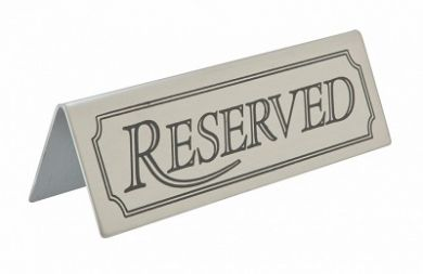 Stainless Steel Tent Style Sign - RESERVED