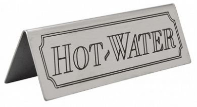 Stainless Steel Tent Style Sign - HOT WATER