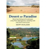 Desert or Paradise: Restoring Landscapes Using Water Management