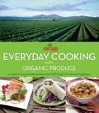 Everyday Cooking with Organic Produce