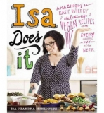 Isa Does It: Delicious Vegan Recipes for Every Day of the Week